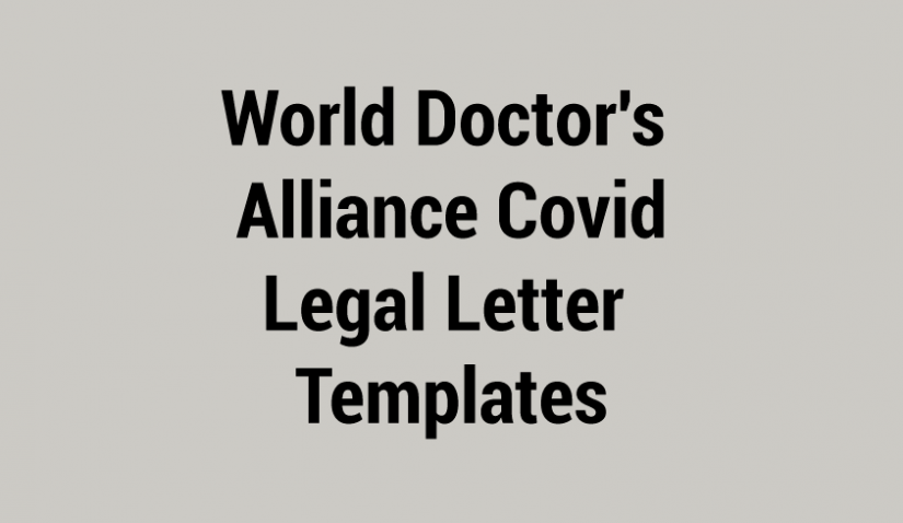 World Doctor's Alliance Covid Legal Letter Templates